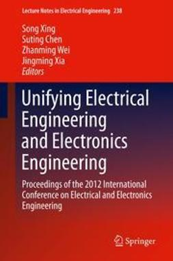 Xing, Song - Unifying Electrical Engineering and Electronics Engineering, e-kirja