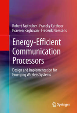 Fasthuber, Robert - Energy-Efficient Communication Processors, ebook