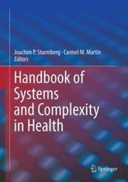 Sturmberg, Joachim P. - Handbook of Systems and Complexity in Health, e-bok
