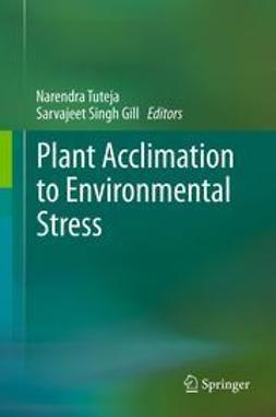 Tuteja, Narendra - Plant Acclimation to Environmental Stress, ebook