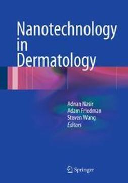 Nasir, Adnan - Nanotechnology in Dermatology, ebook