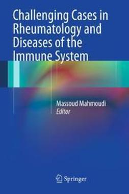 Mahmoudi, Massoud - Challenging Cases in Rheumatology and Diseases of the Immune System, e-kirja