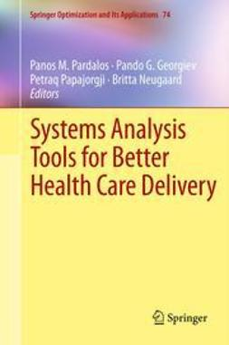 Pardalos, Panos M. - Systems Analysis Tools for Better Health Care Delivery, ebook