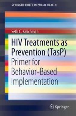 Kalichman, Seth C. - HIV Treatments as Prevention (TasP), ebook