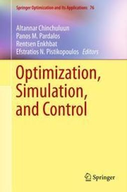 Chinchuluun, Altannar - Optimization, Simulation, and Control, ebook