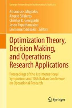 Migdalas, Athanasios - Optimization Theory, Decision Making, and Operations Research Applications, ebook