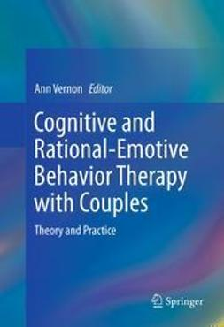 Vernon, Ann - Cognitive and Rational-Emotive Behavior Therapy with Couples, ebook