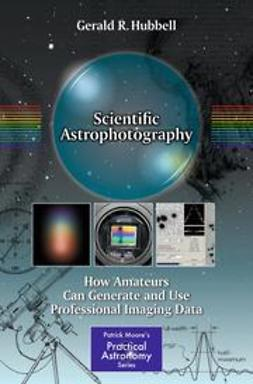 Hubbell, Gerald R. - Scientific Astrophotography, ebook