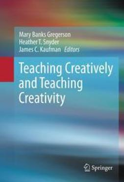 Gregerson, Mary Banks - Teaching Creatively and Teaching Creativity, ebook