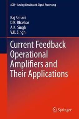 Senani, Raj - Current Feedback Operational Amplifiers and Their Applications, e-kirja