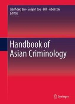Liu, Jianhong - Handbook of Asian Criminology, e-bok