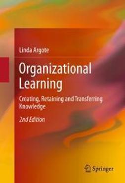 Argote, Linda - Organizational Learning, ebook