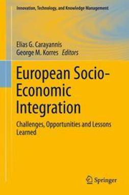 Carayannis, Elias G. - European Socio-Economic Integration, ebook