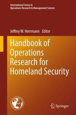 Herrmann, Jeffrey W. - Handbook of Operations Research for Homeland Security, ebook