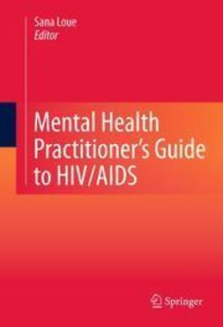 Loue, Sana - Mental Health Practitioner's Guide to HIV/AIDS, ebook