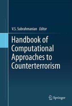 Subrahmanian, V.S. - Handbook of Computational Approaches to Counterterrorism, e-bok