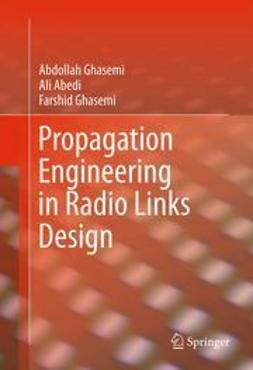 Ghasemi, Abdollah - Propagation Engineering in Radio Links Design, ebook