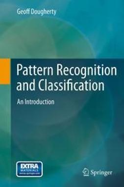 Dougherty, Geoff - Pattern Recognition and Classification, ebook