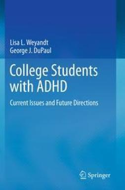 Weyandt, Lisa L. - College Students with ADHD, ebook