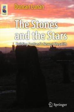Lunan, Duncan - The Stones and the Stars, ebook