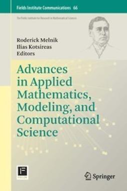 Melnik, Roderick - Advances in Applied Mathematics, Modeling, and Computational Science, ebook