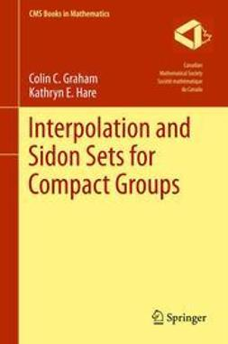 Graham, Colin C. - Interpolation and Sidon Sets for Compact Groups, ebook