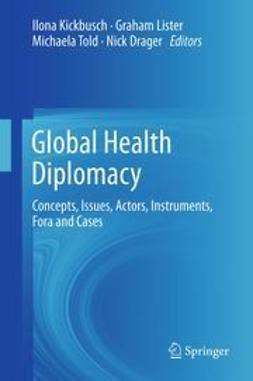 Kickbusch, Ilona - Global Health Diplomacy, ebook