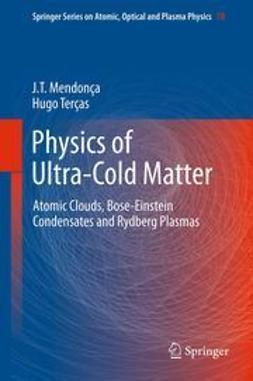 Mendonça, J.T. - Physics of Ultra-Cold Matter, e-bok