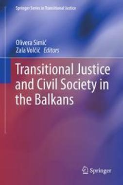 Simić, Olivera - Transitional Justice and Civil Society in the Balkans, e-kirja