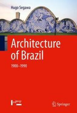 Segawa, Hugo - Architecture of Brazil, ebook