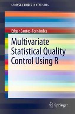 Santos-Fernández, Edgar - Multivariate Statistical Quality Control Using R, ebook