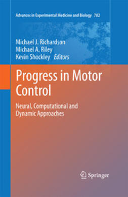 Richardson, Michael J. - Progress in Motor Control, ebook