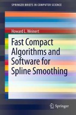Weinert, Howard L. - Fast Compact Algorithms and Software for Spline Smoothing, ebook