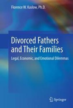 Kaslow, Florence W. - Divorced Fathers and Their Families, ebook