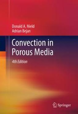 Nield, Donald A. - Convection in Porous Media, e-kirja