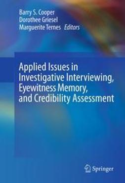 Cooper, Barry S. - Applied Issues in Investigative Interviewing, Eyewitness Memory, and Credibility Assessment, ebook