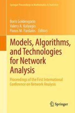 Goldengorin, Boris - Models, Algorithms, and Technologies for Network Analysis, ebook