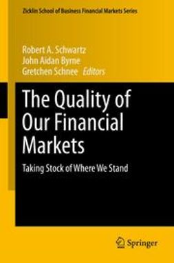 Schwartz, Robert A. - The Quality of Our Financial Markets, e-kirja