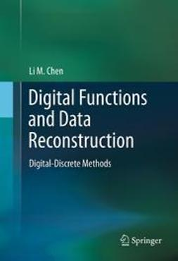 Chen, Li M. - Digital Functions and Data Reconstruction, ebook