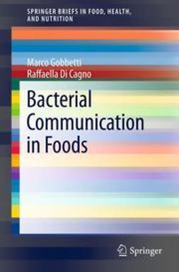 Gobbetti, Marco - Bacterial Communication in Foods, e-bok