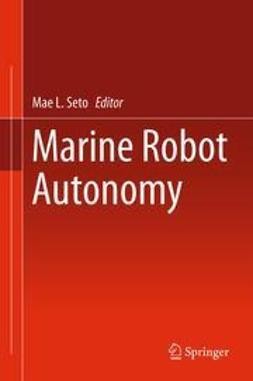 Seto, Mae L. - Marine Robot Autonomy, ebook