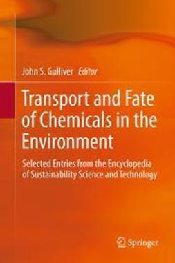 Gulliver, John S. - Transport and Fate of Chemicals in the Environment, ebook