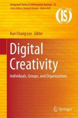 Lee, Kun Chang - Digital Creativity, ebook
