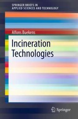 Buekens, Alfons - Incineration Technologies, ebook