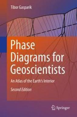 Gasparik, Tibor - Phase Diagrams for Geoscientists, ebook