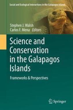 Walsh, Stephen J. - Science and Conservation in the Galapagos Islands, ebook