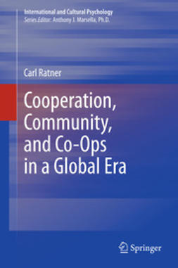 Ratner, Carl - Cooperation, Community, and Co-Ops in a Global Era, e-kirja