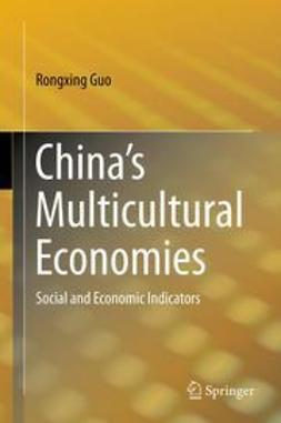 Guo, Rongxing - China's Multicultural Economies, ebook