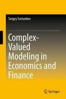 Svetunkov, Sergey - Complex-Valued Modeling in Economics and Finance, ebook