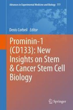 Corbeil, Denis - Prominin-1 (CD133): New Insights on Stem & Cancer Stem Cell Biology, ebook